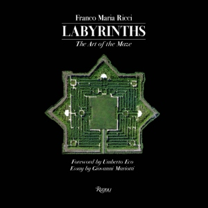 Franco Maria Ricci: Labyrinths: The Art of the Maze